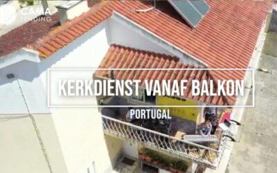 [VIDEO] Kerkdienst vanaf balkon in Portugal